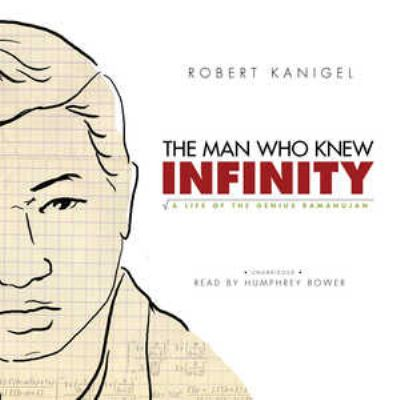 The Man Who Knew Infinity: A Life of the Genius Ramanujan 9781433210358