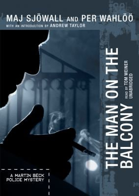 The Man on the Balcony: A Martin Beck Police Mystery 9781433260513