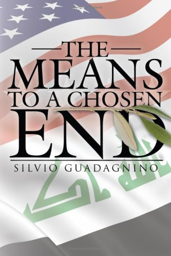 The Means to a Chosen End 9781434384034