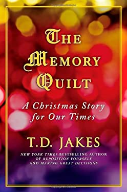 The Memory Quilt: A Christmas Story for Our Times 9781439170458