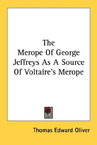 The Merope of George Jeffreys as a Source of Voltaire's Merope