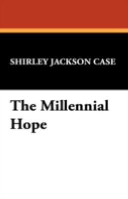 The Millennial Hope 9781434475367