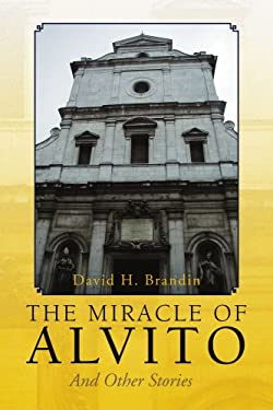 The Miracle of Alvito 9781436345699