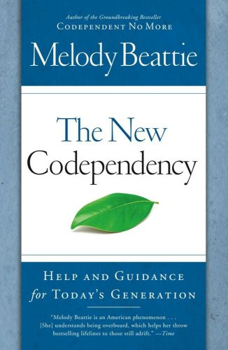New Codependency : Help and Guidance for Today's Generation
