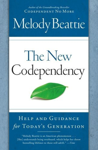 The New Codependency: Help and Guidance for Today's Generation 9781439102145