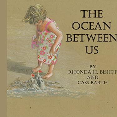 The Ocean Between Us 9781438904481