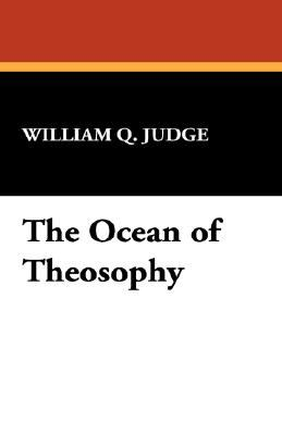 The Ocean of Theosophy 9781434492005