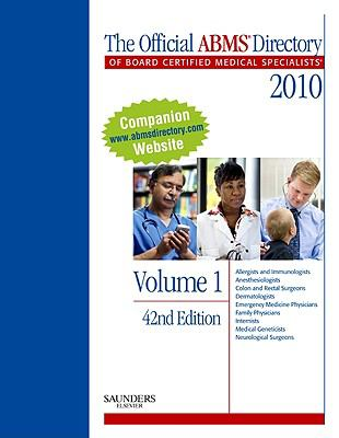 The Official ABMS Directory of Board Certified Medical Specialists: 3 Volume Set 9781437707779
