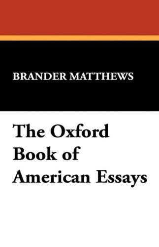 The Oxford Book of American Essays 9781434465689