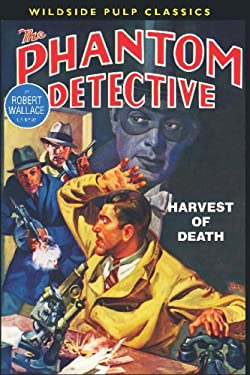 The Phantom Detective: Harvest of Death 9781434473738