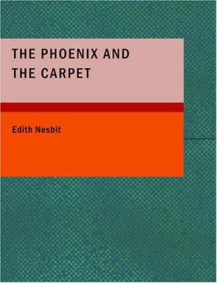 The Phoenix and the Carpet 9781434651884