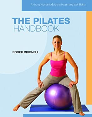 The Pilates Handbook 9781435853614