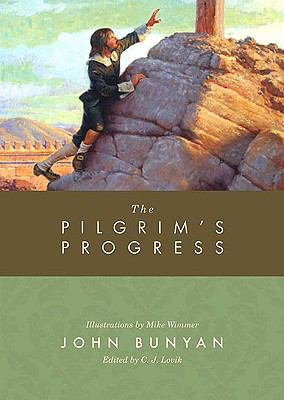 The Pilgrim's Progress: From This World to That Which Is to Come 9781433506994