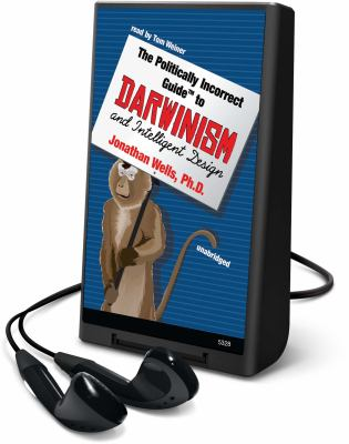 The Politically Incorrect Guide to Darwin and Intelligent Design [With Earbuds] 9781433296499