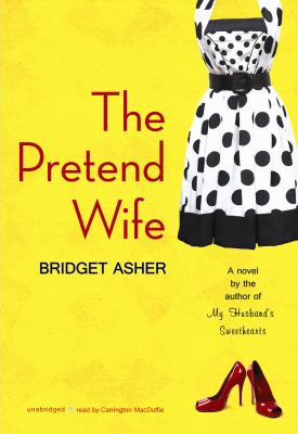 The Pretend Wife 9781433288890