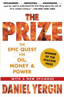 The Prize: The Epic Quest for Oil, Money & Power 9781439110126