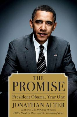 The Promise: President Obama, Year One 9781439101193