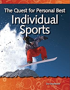 The Quest for Personal Best: Individual Sports 9781433303067