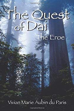 The Quest of Dai: The Eroe 9781432707194