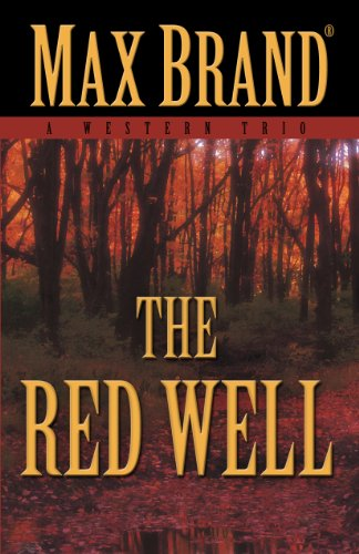 The Red Well: A Western Trio 9781432825232