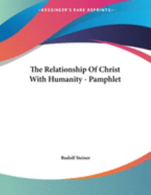 The Relationship of Christ with Humanity - Pamphlet