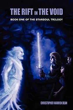 The Rift in the Void: Book One of the Starsoul Trilogy 9781432766382