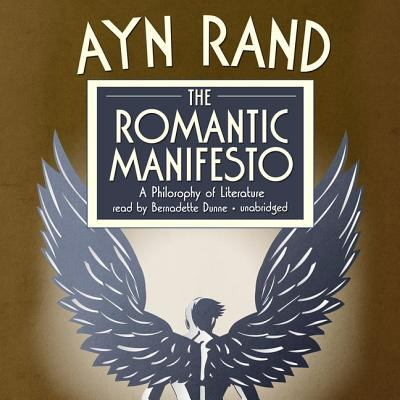 The Romantic Manifesto: A Philosophy of Literature 9781433226731