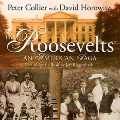 The Roosevelts: An American Saga 9781433258428