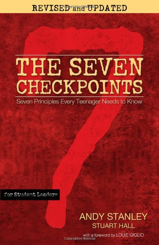 The Seven Checkpoints for Student Leaders: Seven Principles Every Teenager Needs to Know 9781439189337