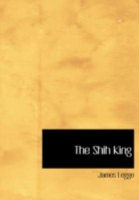 The Shih King 9781437508925