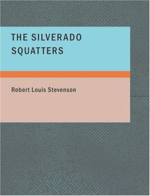 The Silverado Squatters 9781434638595