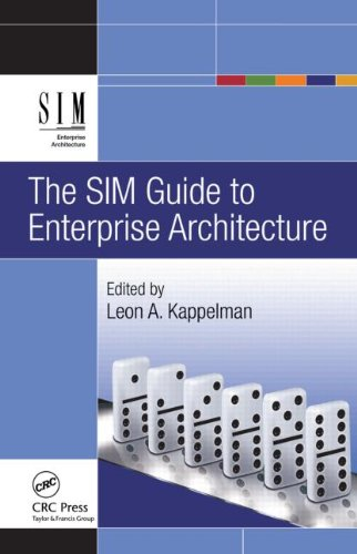 The SIM Guide to Enterprise Architecture 9781439811139