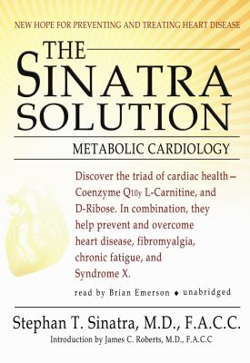 The Sinatra Solution: Metabolic Cardiology 9781433222306