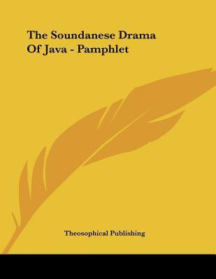 The Soundanese Drama of Java - Pamphlet