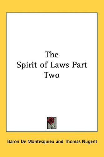 The Spirit of Laws Part Two 9781432620790