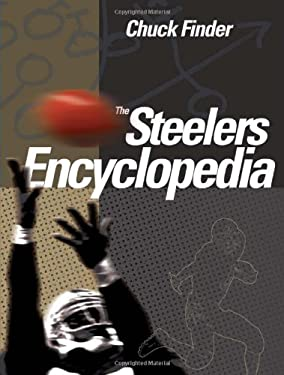 The Steelers Encyclopedia 9781439908327