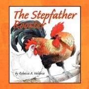 The Stepfather Rooster 9781434390400