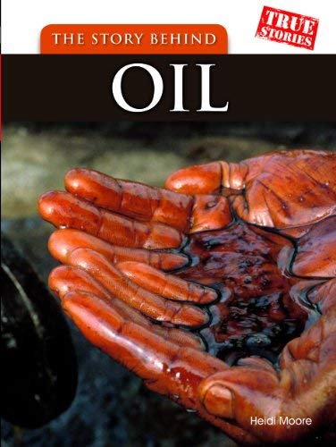 The Story Behind Oil 9781432923426