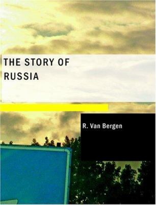 The Story of Russia 9781434669216