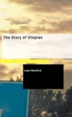 The Story of Utopias 9781434698308