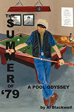 The Summer of '79: A Pool Odyssey 9781432772734