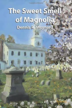 The Sweet Smell of Magnolia 9781439244913