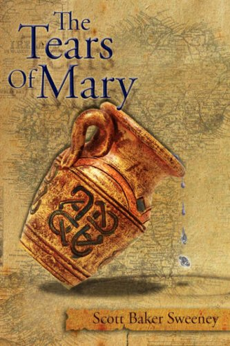 The Tears of Mary 9781434306081
