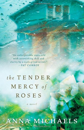 The Tender Mercy of Roses 9781439180990
