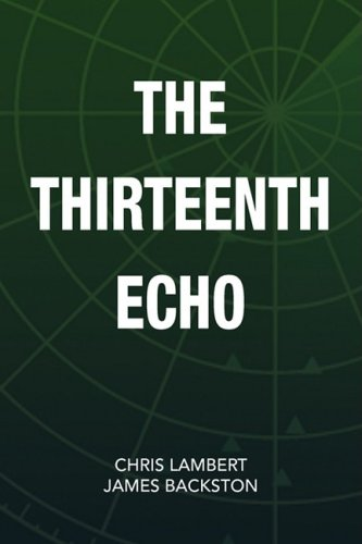 The Thirteenth Echo 9781436352406