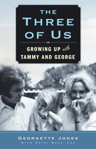 The Three of Us: Growing Up with Tammy and George 9781439198575