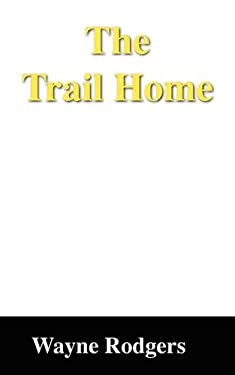 The Trail Home 9781432721206