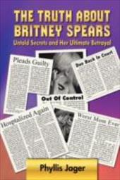 The Truth about Britney Spears