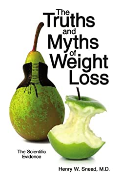The Truths and Myths of Weight Loss: The Scientific Evidence