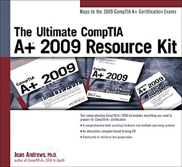 The Ultimate Comptia A+ 2009 Resource Kit 9781435454910